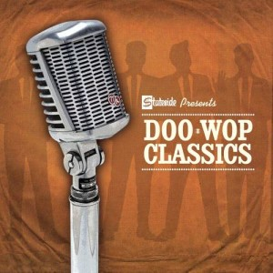 Album Stateside Presents Doo Wop Classics from Various Artists