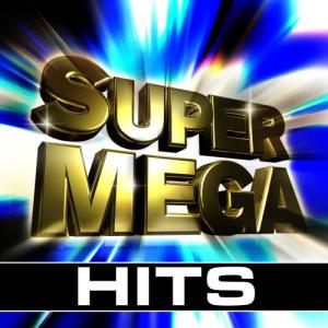 Super Mega Hits