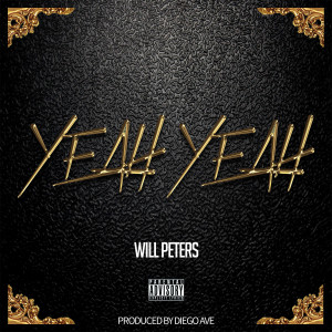 Will Peters的專輯Yeah Yeah (Explicit)
