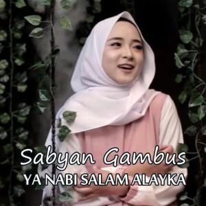 Album Ya Nabi Salam Alayka from Sabyan Gambus