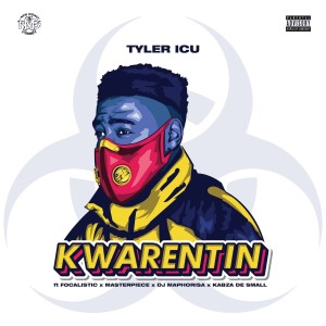 Album Kwarentin Single from Tyler ICU