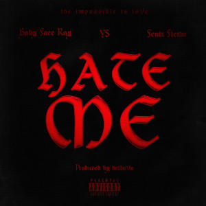 Album Hate Me (Explicit) from Babyface Ray