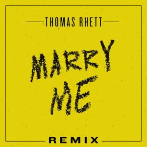 收聽Thomas Rhett的Marry Me歌詞歌曲
