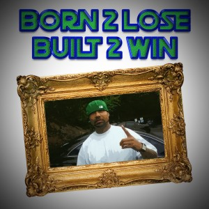 Album Born 2 Lose Built 2 Win from Hydrolic West