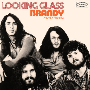 Album Brandy (You're a Fine Girl) (Single Version) from Looking Glass