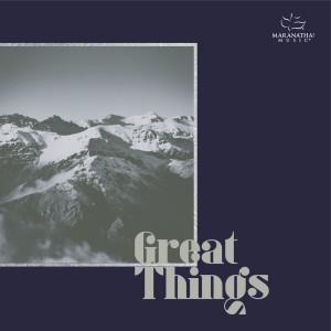 Album Great Things from Maranatha! Music