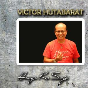 Hanya Ko Saja dari Victor Hutabarat
