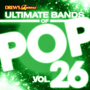 The Hit Crew的專輯Ultimate Bands of Pop, Vol. 26