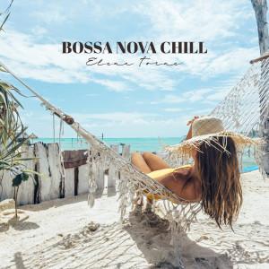 Album Bossa Nova Chill from Elena Torne