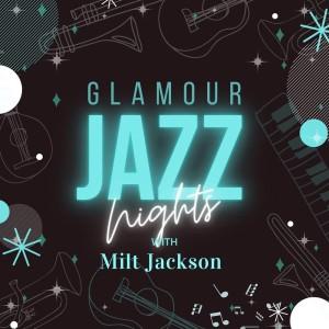 Album Glamour Jazz Nights with Milt Jackson from Milt Jackson