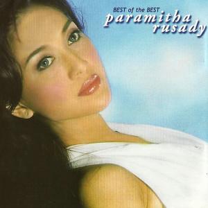Best Of The Best dari Paramitha Rusady