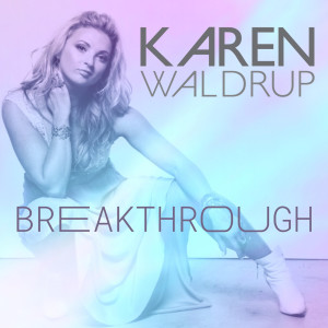 Album Breakthrough from Karen Waldrup