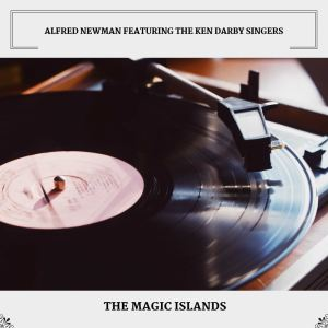 Album The Magic Islands from Alfred Newman