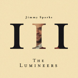 Album Jimmy Sparks from The Lumineers