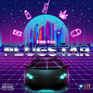 Listen to Plugstar song with lyrics from Kidd Keo