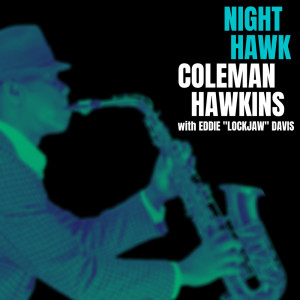 "Album Night Hawk from Eddie ""Lockjaw"" Davis"