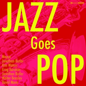 Album Jazz Goes Pop from Various Artists