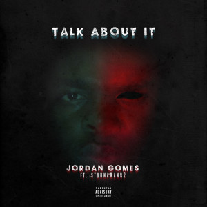 Album Talk About It (Explicit) from Stunnaman02