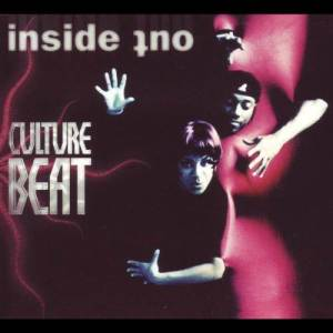 Listen to Inside Out (Transformed Brainstorm Mix) song with lyrics from Culture Beat