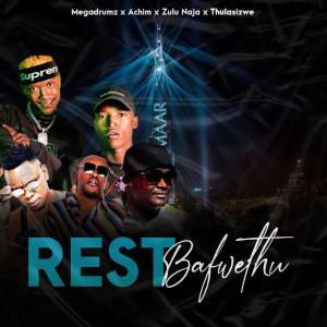 Listen to Rest Bafwethu song with lyrics from Megadrumz