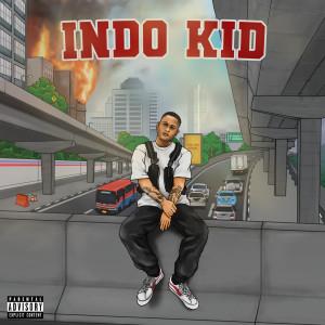 Indo Kid (Explicit) dari Ben Utomo