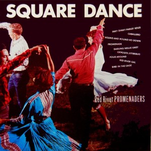 Album Square Dance from Red River Promanaders