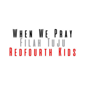 Album When We Pray from Filah Tuju