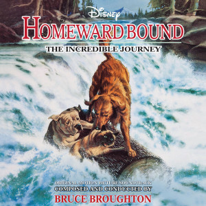 Album Homeward Bound: The Incredible Journey from Bruce Broughton