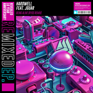 Being Alive (Ryos Remix) dari Hardwell