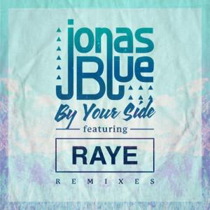 收聽Jonas Blue的By Your Side (Two Can Remix)歌詞歌曲