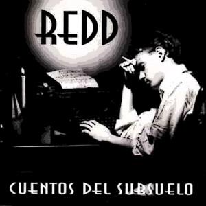 Redd的專輯Cuentos del Subsuelo (Remasterizado + Bonus Tracks Inéditos)