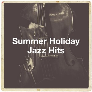 Album Summer Holiday Jazz Hits from Relaxing Instrumental Jazz Academy