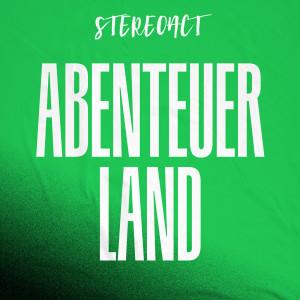 Album Abenteuerland from Stereoact