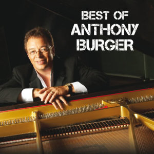Album Best Of Anthony Burger from Anthony Burger