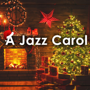 Listen to A Jazz Carol (Christmas Songs) song with lyrics from UNRJ