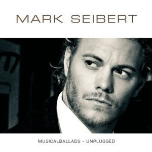 Listen to Solang ich Dich hab (As Long As You're Mine) (Wicked) song with lyrics from Mark Seibert