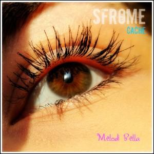 Melodi Bella的專輯Sfrome Cache
