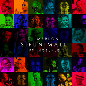 Album Sifunimali from DJ Merlon