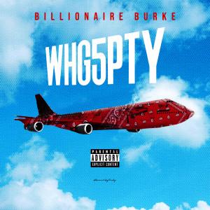 Album Whg5pty from Billionaire Burke