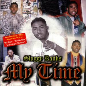 Album My Time from Sluggy Ranks