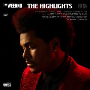 อัลบัม The Highlights(Explicit) ศิลปิน The Weeknd