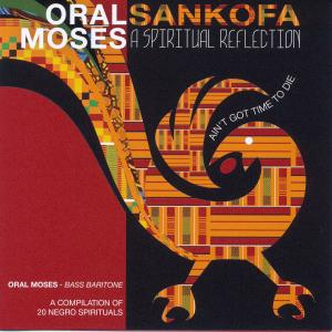 Album Sankofa: A Spiritual Reflection from Oral Moses