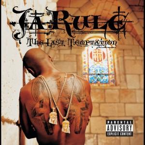 The Last Temptation 2002 Ja Rule