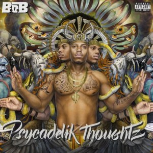 B.o.B的專輯Psycadelik Thoughtz