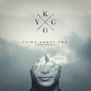 Think About You 2019 Kygo; Valerie Broussard