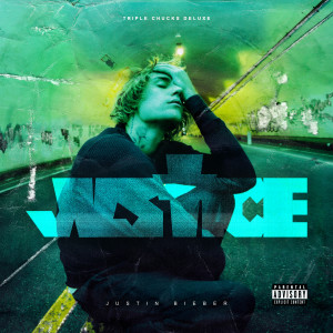 Album Justice (Triple Chucks Deluxe) (Explicit) from Justin Bieber