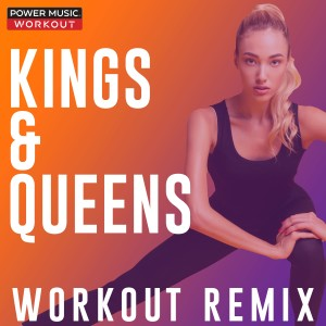 收聽Power Music Workout的Kings & Queens歌詞歌曲