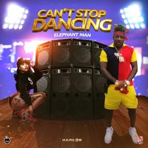 Elephant Man的專輯Can't Stop Dancing