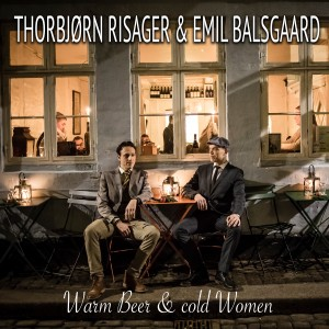 Album Warm Beer and Cold Women from Thorbjørn Risager