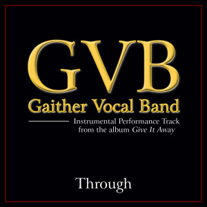 Through 2011 Gaither Vocal Band